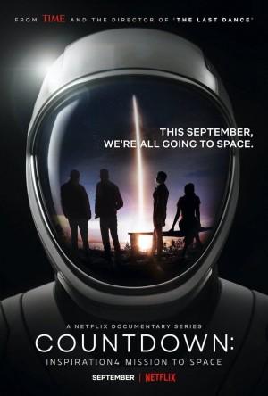 发射倒计时:灵感4号平民太空任务 Countdown: Inspiration4 Mission to Space (2021) Netflix 中文字幕