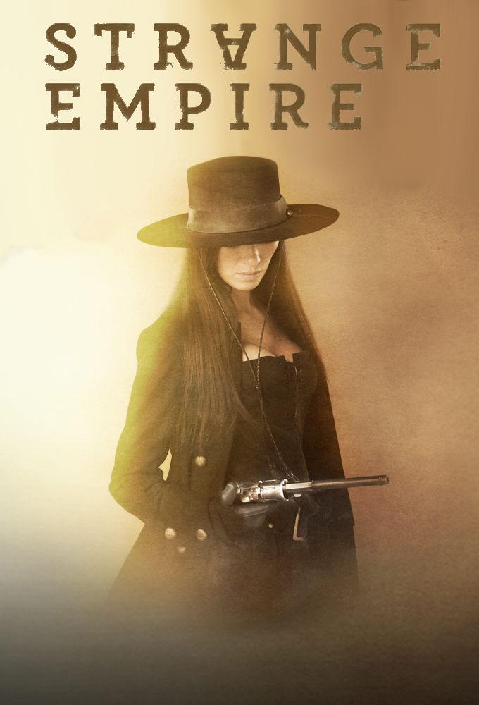 奇异帝国 第一季 Strange Empire Season 1 (2014) NETFLIX 中文字幕
