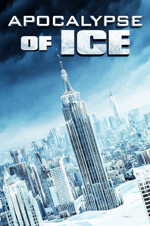 极冻浩劫 Apocalypse of Ice (2020) 中文字幕