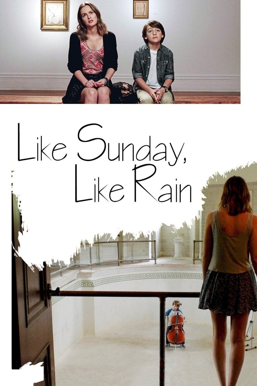 如晴天,似雨天 Like Sunday, Like Rain (2014) 中文字幕