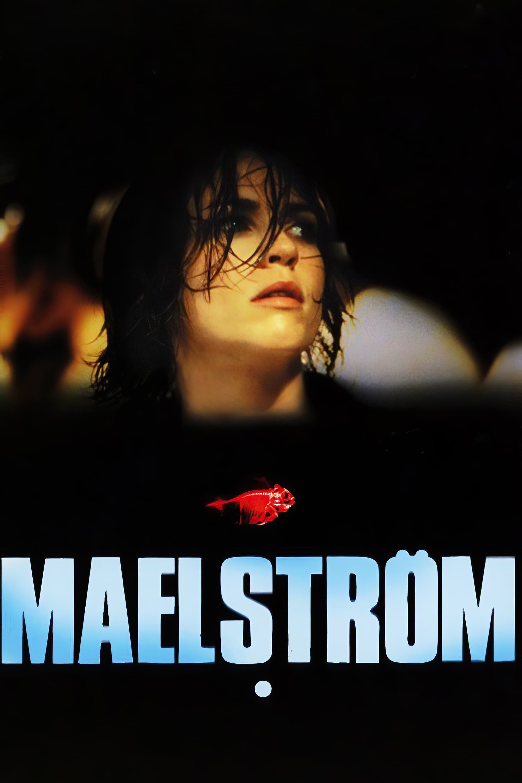迷情漩涡 Maelström (2000) 中文字幕